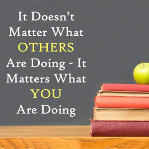 It doesn't matter what others are doing - it matters what you are doing