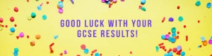 GCSE results day is Thursday 22nd August 2019.
